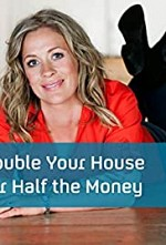 Watch Double Your House for Half the Money