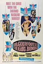 Watch Dr. Goldfoot and the Girl Bombs