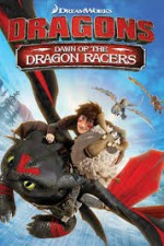 Watch Dragons: Dawn of the Dragon Racers