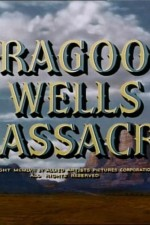 Watch Dragoon Wells Massacre