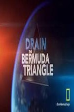 Watch Drain the Bermuda Triangle