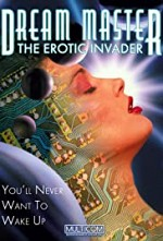 Watch Dreammaster: The Erotic Invader