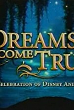 Watch Dreams Come True: A Celebration of Disney Animation
