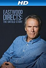 Watch Eastwood Directs: The Untold Story
