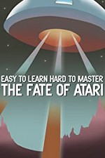 Watch Easy to Learn, Hard to Master: The Fate of Atari