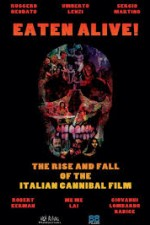 Watch Eaten Alive! The Rise and Fall of the Italian Cannibal Film