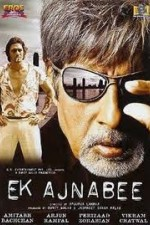 Watch Ek Ajnabee