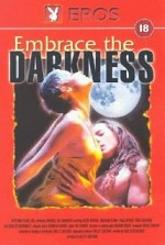 Watch Embrace the Darkness