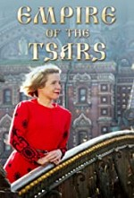 Empire of the Tsars: Romanov Russia with Lucy Worsley SE