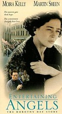 Watch Entertaining Angels: The Dorothy Day Story