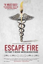 Watch Escape Fire: The Fight to Rescue American Healthcare