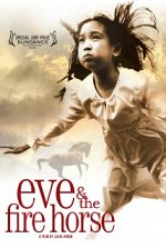 Watch Eve and the Fire Horse