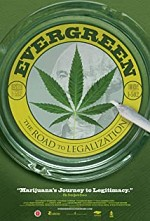 Watch Evergreen: The Road to Legalization