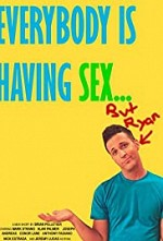 Watch Everybody Is Having Sex... But Ryan