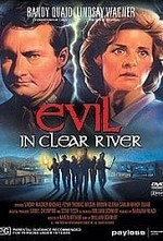 Watch Evil in Clear River