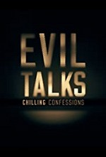 Evil Talks: Chilling Confessions SE