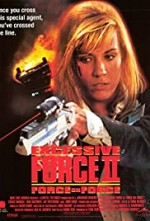 Watch Excessive Force II: Force on Force