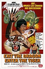 Watch Exit the Dragon, Enter the Tiger
