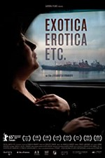 Watch Exotica, Erotica, Etc.
