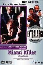 Watch Extralarge: Miami Killer