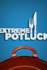 Watch Extreme Potluck