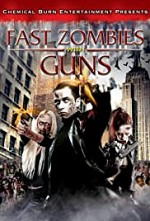 Watch Fast Zombies with Guns
