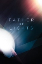 Watch Father of Lights