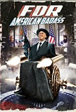 Watch FDR: American Badass!