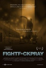 FightFuckPray movie
