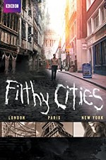 Filthy Cities S01E03