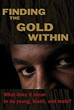 Watch Finding the Gold Within
