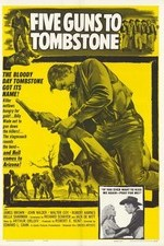 Watch Five Guns to Tombstone