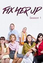 Fix-Her-Up S01E01
