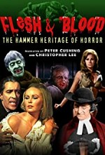 Watch Flesh and Blood: The Hammer Heritage of Horror