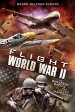Watch Flight World War II