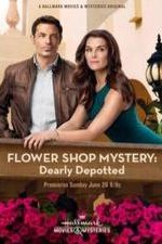 Watch Flower Shop Mystery: Dearly Depotted