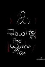 Watch Following the Wicca Man