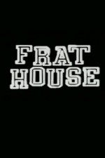Watch Frat House