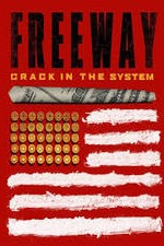 Watch Freeway: Crack in the System