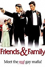 Watch Friends and Family
