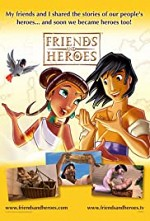 Watch Friends and Heroes