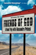 Watch Friends of God: A Road Trip with Alexandra Pelosi