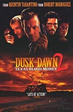 Watch From Dusk Till Dawn 2: Texas Blood Money