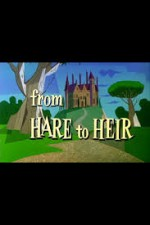 Watch From Hare to Heir