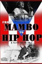 Watch From Mambo to Hip Hop: A South Bronx Tale