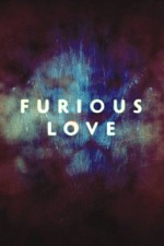 Watch Furious Love