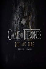 Watch Game of Thrones - Ice and Fire A Foreshadowing