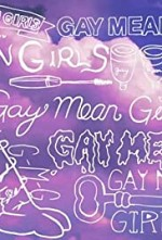 Watch Gay Mean Girls