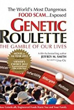 Watch Genetic Roulette: The Gamble of our Lives