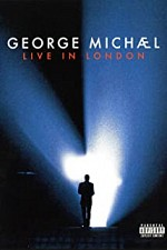 Watch George Michael: Live in London